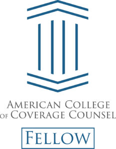 Logo for a Fellow of the American College of Coverage Counsel